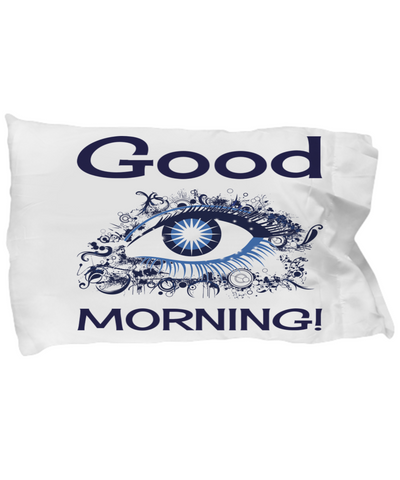 Good Morning Pillow Case - Wakeup Pillowcase for Her Him - Holiday Gift 2017 2018 - Good Morning White Mythical Pillow Case, Pillow Case, Gearbubble, FamilyTrophy.com - FamilyTrophy.com