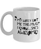 "Funny Sayings Mug Gift For Wifey - Cute Wedding Anniversary Gifts For Her - Valentines Day Mug For Women - Awesome Wife Mug - White Ceramic 11"" Vday Jar Cup For Coffee & Hot Cocoa  & Coloring Pens"