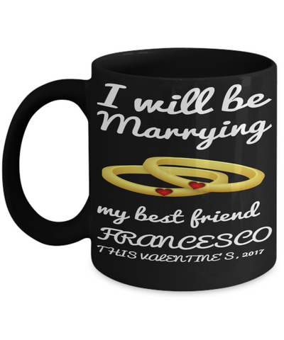 Engagement Fiance Marriage Mug - Valentines Gift Personalized Engaged Cup Black, Coffee Mug, Gearbubble, FamilyTrophy.com - FamilyTrophy.com