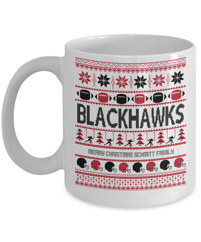 Inspirational Ugly Xmas Blackhawks Football Personalized Family Name Mug - Holiday 2016 Grandma, Grandpa, Mom, Dad Gift - White 11 oz Ceramic Last Name Family Personalization Gift - Cup for Hot Cocoa, Coffee, Tea & Candy Cane Holder, Coffee Mug, Gearbubble, FamilyTrophy.com - FamilyTrophy.com