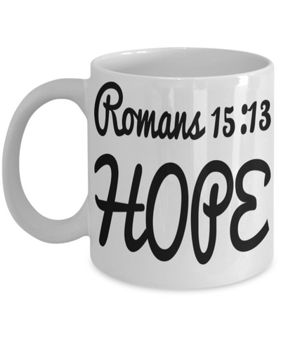 Bible Verse Catholic Mugs Coffee Mug Art Christianity Coffee Cup Religious Art Print Artsy Jesus Christ Decorative Pencil Holder Black Ceramic 11 oz pba Free Dishwaher Safe Easter 2017 2018 Romans 15:13 Hope Mugs, Coffee Mug, Gearbubble, FamilyTrophy.com - FamilyTrophy.com