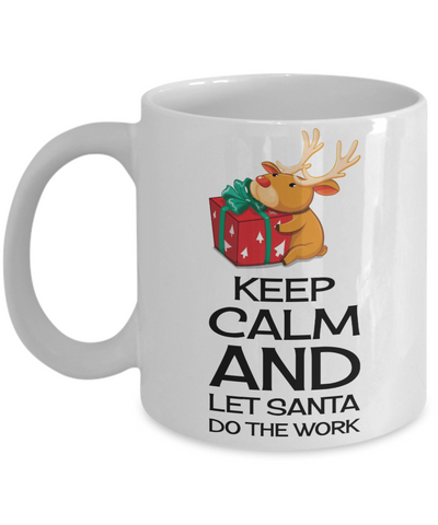 Best Funny Keep Calm Christmas 2016 Cup Gift - 11OZ Pencil Santa Mug - Perfect Birthday, Men, Women, Gift for Him & Her - Inspirational Holiday Raindeer Cup - Cute 11oz Mug For Hot Cocoa, Coffee & Tea, Coffee Mug, Gearbubble, FamilyTrophy.com - FamilyTrophy.com