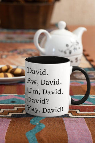 Ew David Mug,Ew David Schitts Creek, David Alexis Rose, Ew David Cup, Schitts Creek Fan Gift Idea, Very Uninterested Two Tone Coffee Mugs