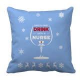 Limited Edition -  Safety First Drink with a Nurse Christmas, Pillow Cases, slingly, FamilyTrophy.com - FamilyTrophy.com