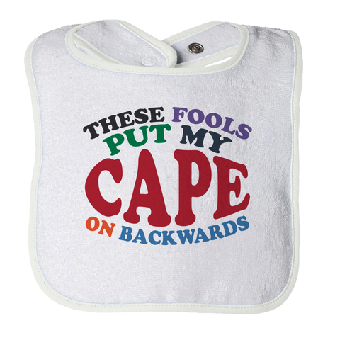 My Cape On Backwards, Bibs, slingly, FamilyTrophy.com - FamilyTrophy.com