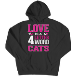 Limited Edition - Love is  4 letter word Cats, Long Sleeve, slingly, FamilyTrophy.com - FamilyTrophy.com