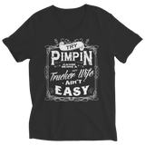 Limited Edition - Try Pimpin cause being a hot trucker wife ain't easy, Ladies V-Neck, slingly, FamilyTrophy.com - FamilyTrophy.com