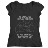 Yes I Really Need All These Cats, Unisex Shirt, slingly, FamilyTrophy.com - FamilyTrophy.com