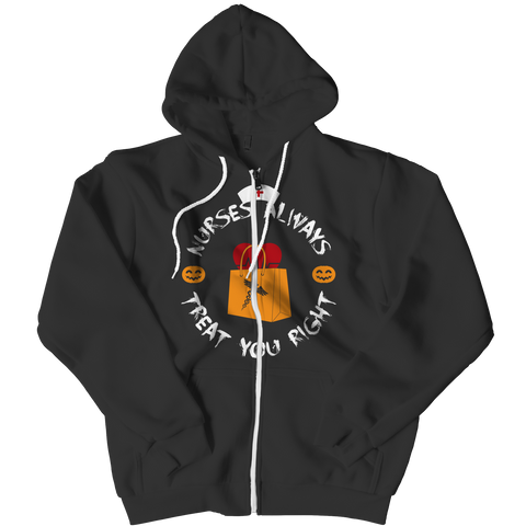 Nurses always treat you right, Zipper Hoodie, slingly, FamilyTrophy.com - FamilyTrophy.com