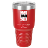 Mad Dad Skills Flask With Personal Message From Wife For Husband - Premium Polar Camel 30oz Ringneck Tumbler Made In USA - Personal Gift For Father From Her - FamilyTrophy.com