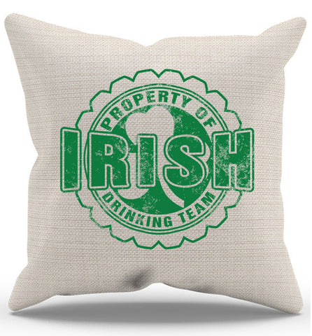 Property Of Irish Drinking Team Pillow Case, Pillow Case, Trexify, FamilyTrophy.com - FamilyTrophy.com