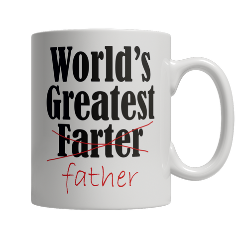World's Greatest Farter I Mean Father Gag Gift For Father's Day