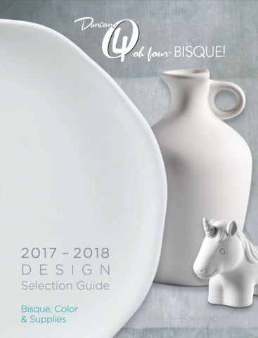 2017-2018 Duncan Bisque Design Selection Guide