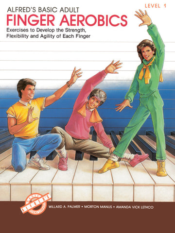 Alfred's Basic Adult Piano Course: Finger Aerobics Book 1