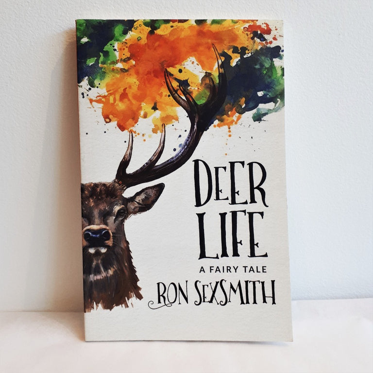 Deer Life - A Fairy Tale by Ron Sexsmith