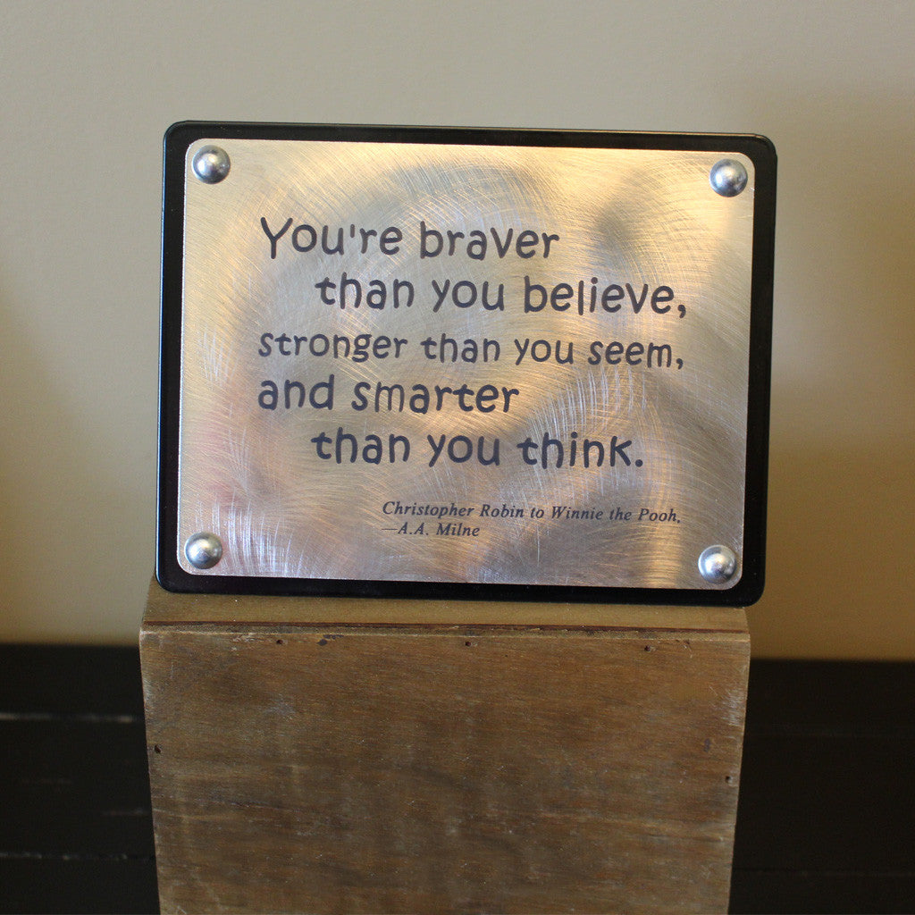 Steel Quote Plaque - A. A. Milne