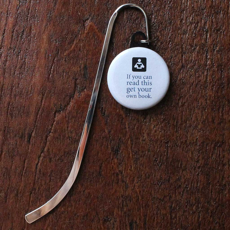 Quote Bookmark - If you can read this get your own book
