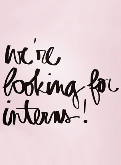We're Looking for Interns!