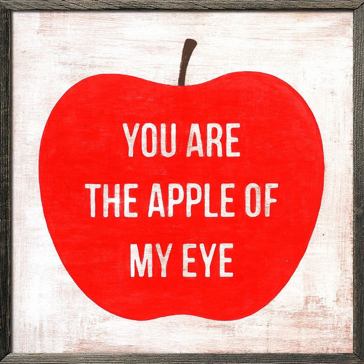 You Are The Apple Of My Eye Square