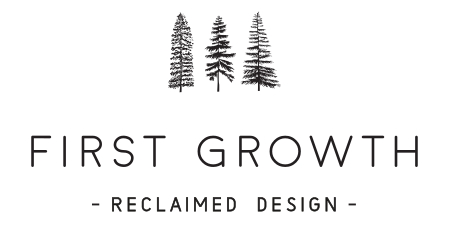 First Growth Reclaimed Design