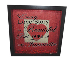 Every love story is beautiful ( Red backround, Gold inner square, Red heart, Black text )