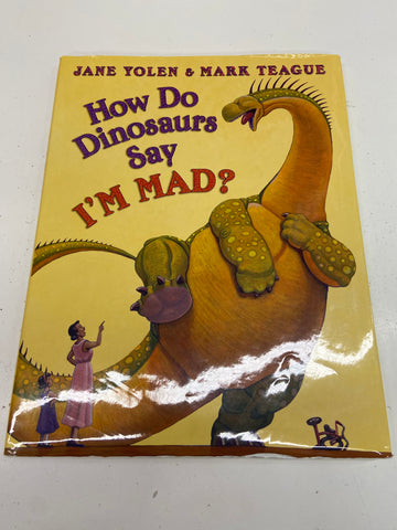How Do Dinosaurs Say I'm Mad Book