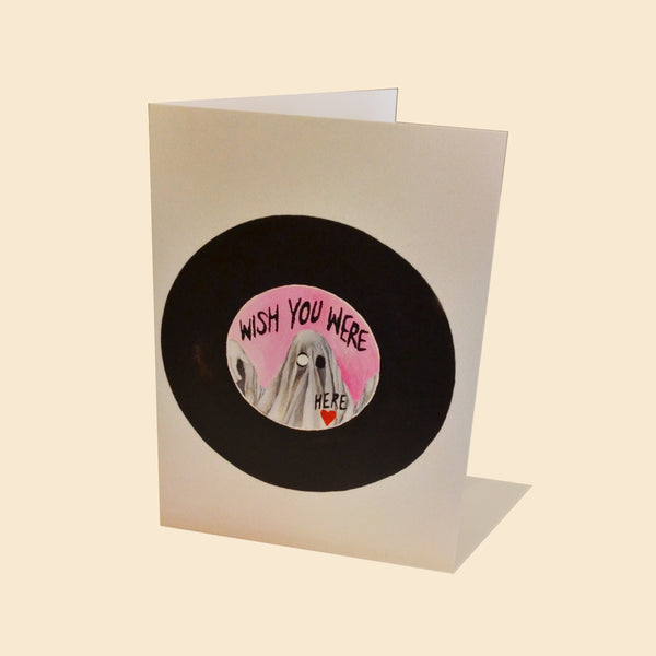 Wish You Were Here - Greeting Card