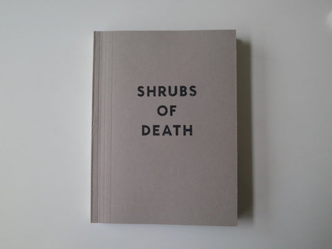 Mike Slack <br>Shrubs of Death