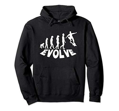 Evolve or Die. Cool Novelty Skateboard Hoodie.
