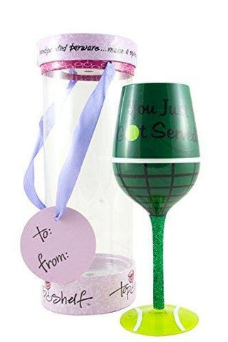"Top Shelf ""You Got Served"" Tennis Lover Wine Glass – Novelty Gifts for Women"