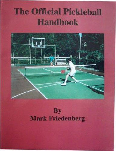 The Official Pickleball Handbook