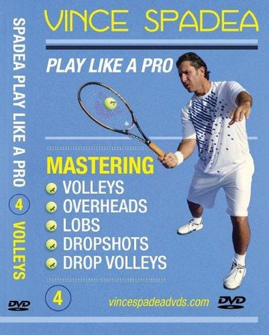 ATP Tour Pro Vince Spadea's, Play Tennis Like A Pro, Vol 4. Mastering Volleys, Overheads, Lobs and Drop Shots! For Beginner, Intermediate and Advanced Tennis Players! Improve Your Game!
