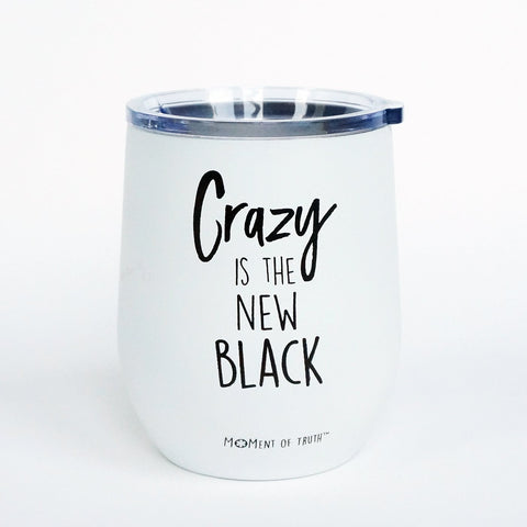 Mary Square Stemless Wine Glass with Lid - Crazy is the New Black