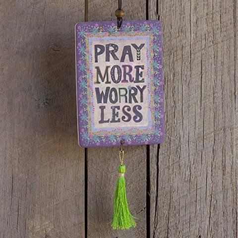Natural Life Car Freshener- Pray More Worry Less