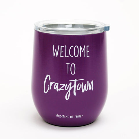 Mary Square Stemless Wine Glass with Lid - Welcome To Crazy Town Purple