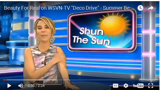 "Beauty For Real on WSVN-TV ""Deco Drive"" - Summer Beauty"