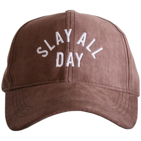 """Slay All Day"" Ultra Suede Baseball Hat"