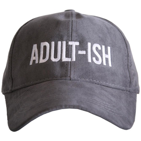 """Adult-ish"" Ultra Suede Baseball Hat"
