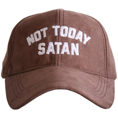 """Not Today Satan"" Ultra Suede Baseball Hat"