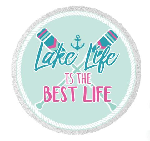 Lake Life Is The Best Life Round Beach Towels