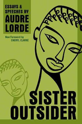 Sister Oustider Audrey Lorde Houston Texas David PEck