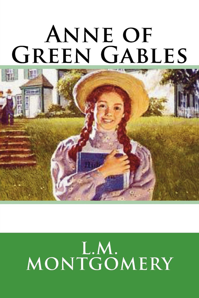 Anne of Green Gables Series by Lucie Maud Montgomery