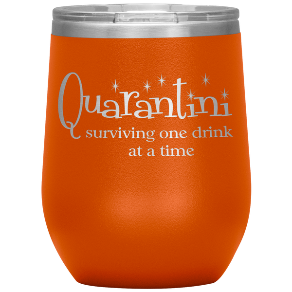 Quarantini - Surviving One Drink At a Time Wine Tumbler