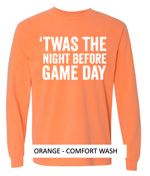 Twas The Night Before Game Day Long Sleeve Tee