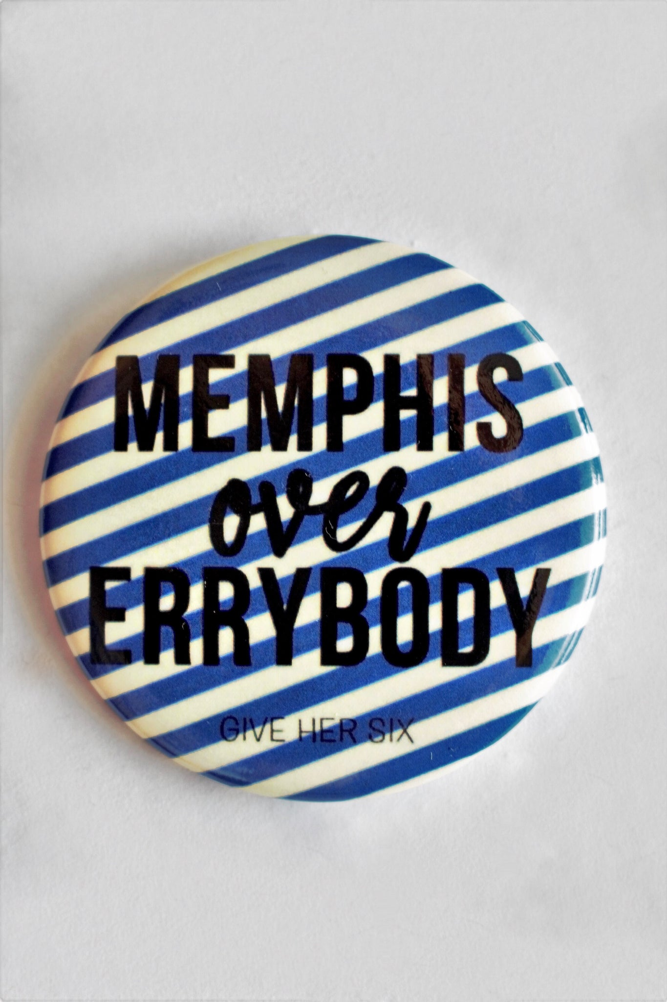 Memphis Over Errybody Button