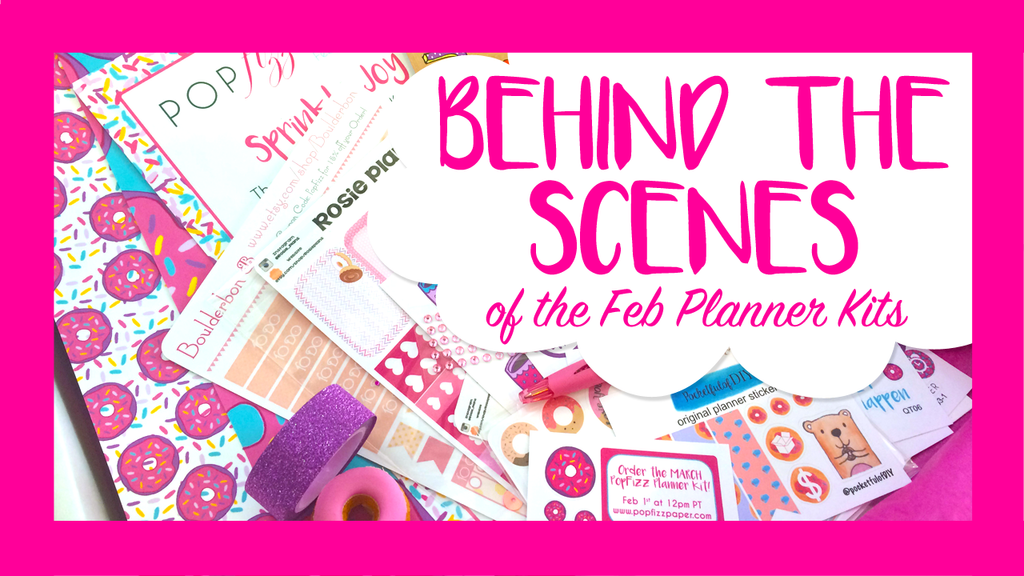 Behind the Scenes of the February Planner Kit!