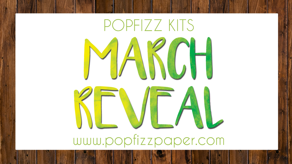 March Kit Reveal