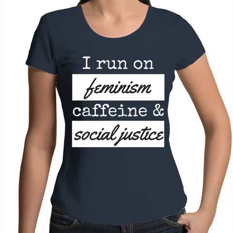Fitted Scoop T-Shirt - Feminism Caffeine & Social Justice