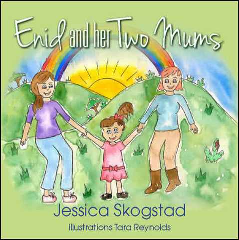 Jessica Skogstad - Enid and her Two Mums