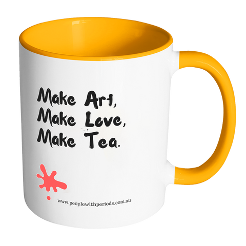 PwP Mug - Make Art, Make Love, Make Tea